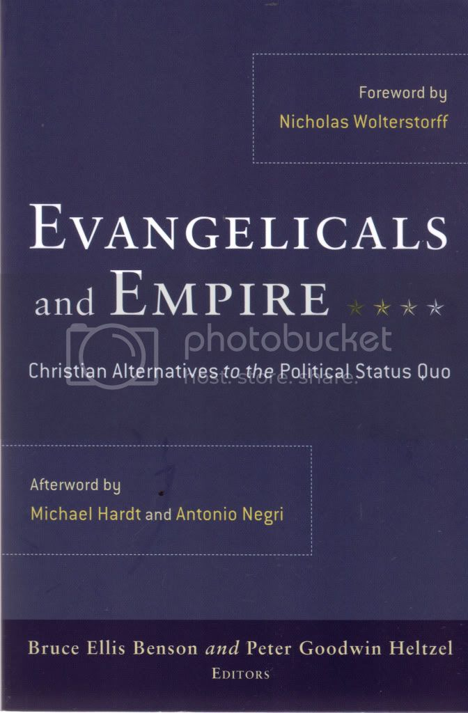 Evangelicals & Empire Christian Alternatives to the Political Status Quo Christians & Politics International Affairs