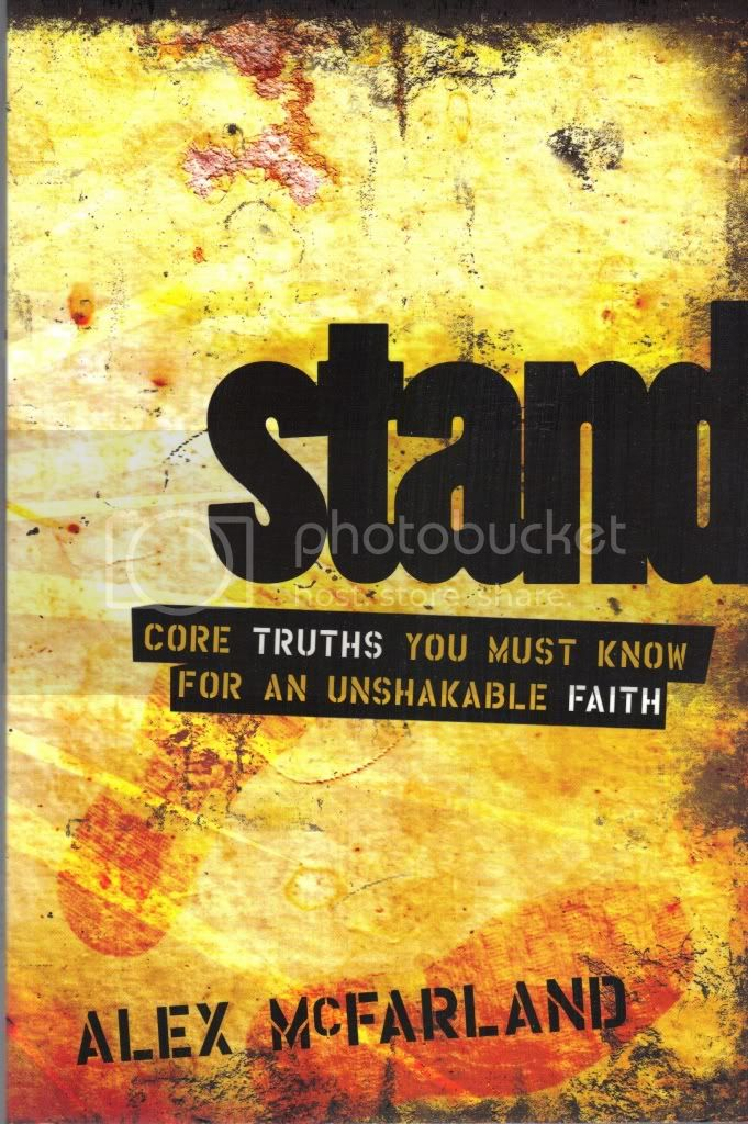 STAND Core Truths You Must Know for an Unshakeable Faith McFarland