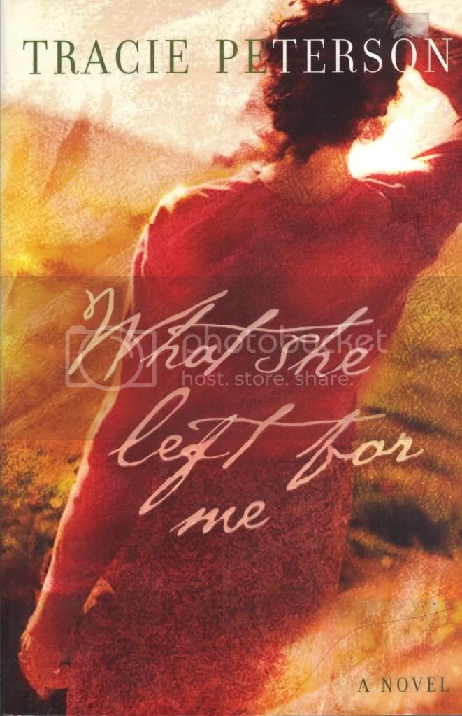 What She Left for Me Tracie Peterson Christian Fiction