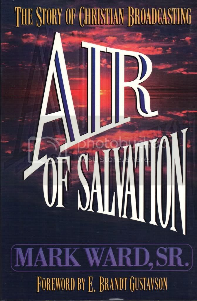 Air of Salvation The Story of Christian Broadcasting Mark Ward Biography