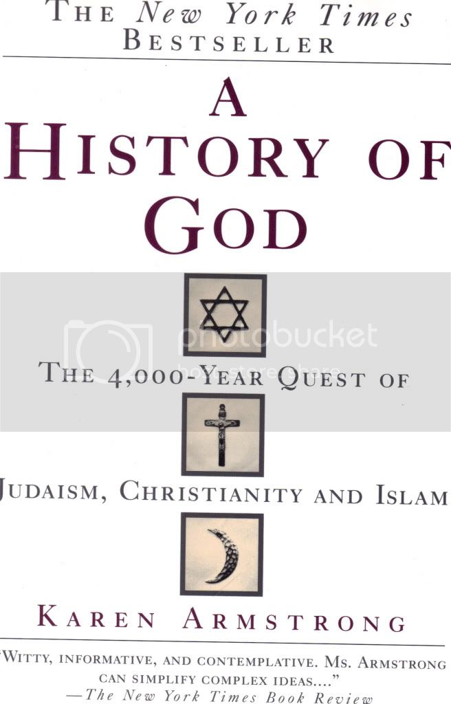 A History of God The 4000 Year Quest of Judaism Christianity & Islam K Armstrong