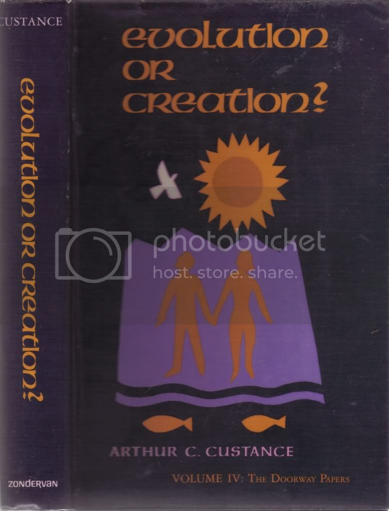 Evolution or Creation? Vol IV of the Doorway Papers Arthur Custance HB ED 2nd Prt