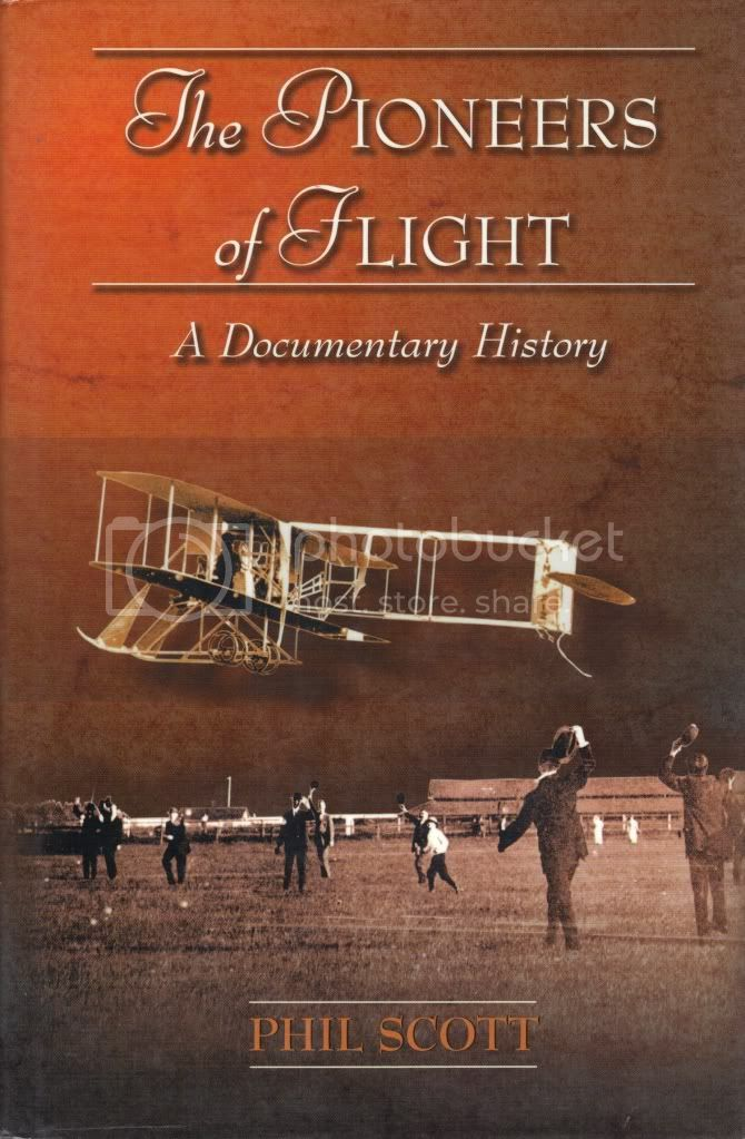 The Pioneers of Flight Documentary History Phil Scott